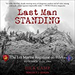 Last Man Standing: The 1st Marine Regiment on Peleliu, September 15-21, 1944 | Dick Camp