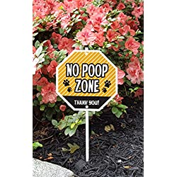 Imagine This No Poop Zone Garden Sign