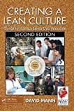 Creating a Lean Culture: Tools to Sustain Lean Conversions, Second Edition of Mann, David 2nd (second) Edition on 24 March 2010