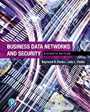 Business Data Networks and Security (11th Edition)
