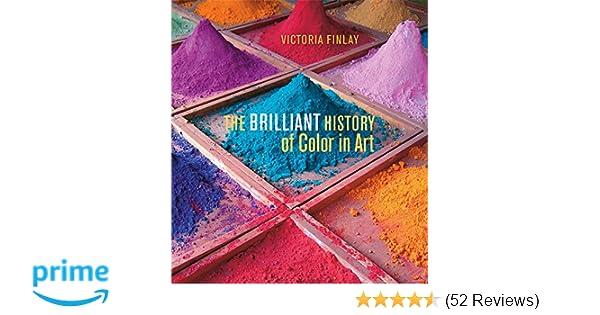 The Brilliant History of Color in Art: Victoria Finlay ...