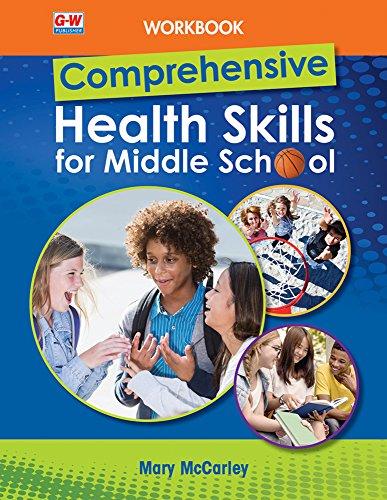 Comprehensive Health Skills for Middle School, Workbook - http://medicalbooks.filipinodoctors.org