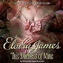 This Duchess of Mine Hörbuch von Eloisa James Gesprochen von: Susan Duerden