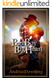 Bad Boy, Big Heart (Heart of the Boy Book 1)