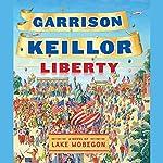 Liberty   Garrison Keillor