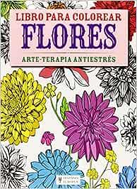Flores (Libro para colorear): Amazon.es: Vv.Aa: Libros