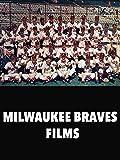 Milwaukee Braves Films