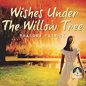 Wishes Under the Willow Tree Audiobook