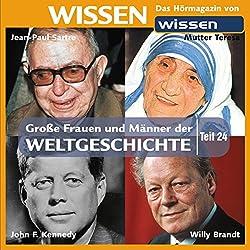 Große Frauen und Männer der Weltgeschichte (Teil 24)
