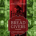 Bread Givers: A Novel, 3rd Edition | Anzia Yezierska