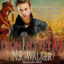 Cronin's Key III Audiobook by N. R. Walker Narrated by Joel Leslie