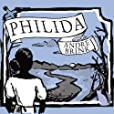 Philida Audiobook by Andre Brink Narrated by Carla Mercer-Meyer