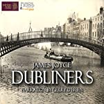 Dubliners: A Volume in the Collected Stories of the World's Greatest Writers Series | James Joyce