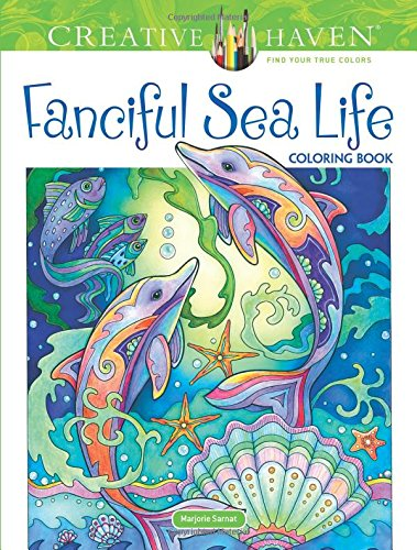 Creative Haven Fanciful Sea Life Coloring Book Adult Clr Csm 2018