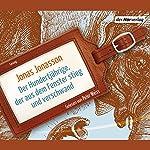Der Hundertjährige, der aus dem Fenster stieg und verschwand | Jonas Jonasson