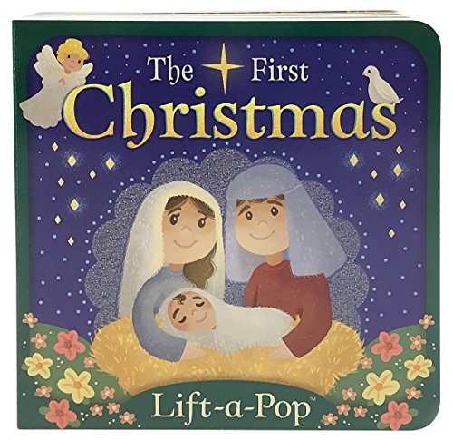 - The First Christmas: Lift-a-Pop Board Book