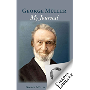 George Muller My Journal