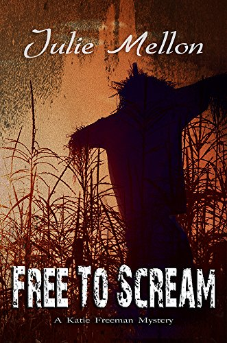 Free to Scream (Katie Freeman Mysteries Book 6)