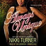 Always Unique | Nikki Turner
