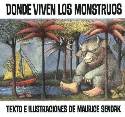 Donde Viven Los Monstruos (Where The Wild Things Are) (Turtleback School & Library Binding Edition) (Historias Para Dormir) (Spanish Edition)