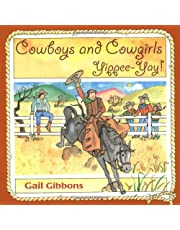 Cowboys and Cowgirls: Yippee-Yay!