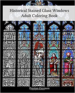 Historical Stained Glass Windows Adult Coloring Book: Preston ...