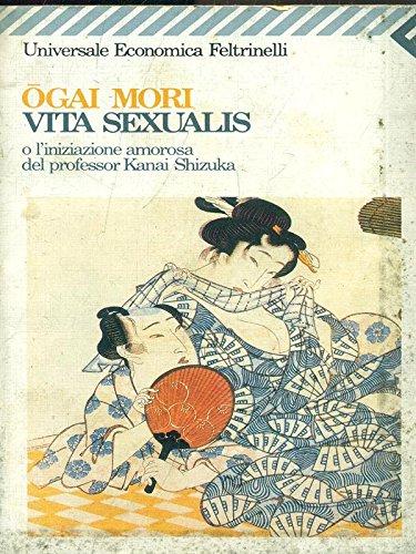 Vita sexualis, o L'iniziazione amorosa del professor Kanai Shizuka
