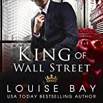 King of Wall Street | Louise Bay