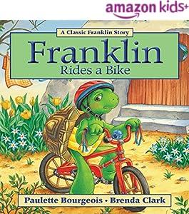 Franklin Rides a Bike (Classic Franklin Stories Book 16)