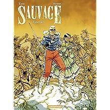 Sauvage (Tome 4)  - Esmeralda (French Edition)