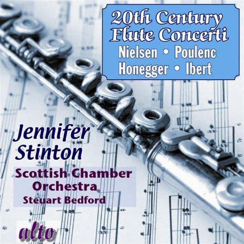 Twentieth Century Flute Concerti: Poulenc, Nielsen, Ibert, Honegger (Ibert Flute)