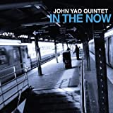 In the Now by John Yao (2012-04-24)