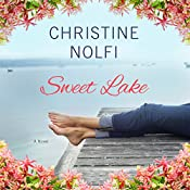 Sweet Lake: Sweet Lake, Book 1 | Christine Nolfi