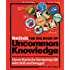 Men's Health The Big Book of Uncommon Knowledge: Clever Hacks for Navigating Life with Skill and Swagger!