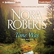 Time Was: Time and Again, Book 1 | Nora Roberts