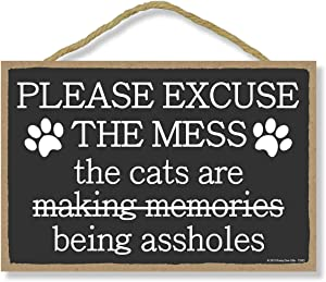 Honey Dew Gifts, Please Excuse The Mess, Funny Wooden Home Decor for Cat Pet Lovers, Hanging Decorative Wall Sign, 7 Inches by 10.5 Inches