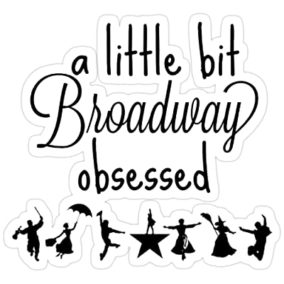 Andrews Mall A Little bit Broadway Obsessed Stickers (3 Pcs/Pack): Kitchen & Dining