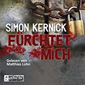 Fürchtet mich (Dennis Milne 2) | Simon Kernick