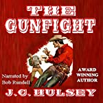 The Gunfight: A Western Short Story | J.C. Hulsey