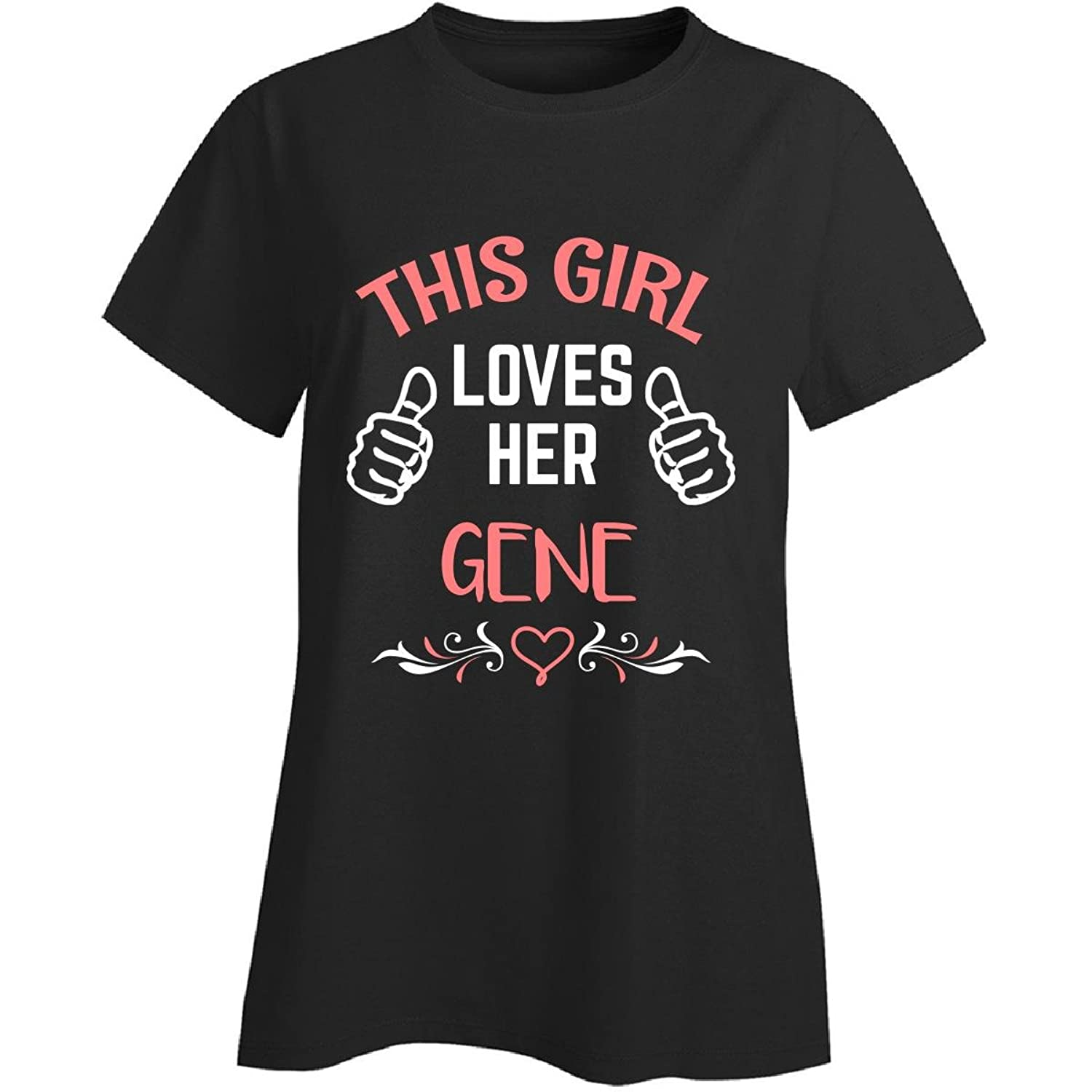 This Girl Loves Her Gene Valentines Day Gift - Ladies T-shirt