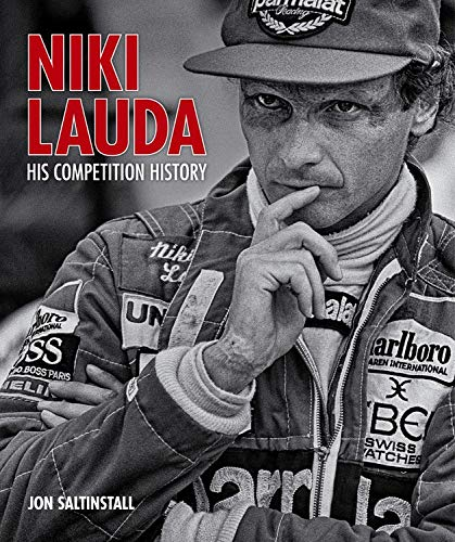 Niki Lauda: His competition history by Evro Publishing Limited