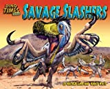 Savage Slashers, Natalie Lunis and Nancy White, 1597167096