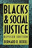 Blacks and Social Justice