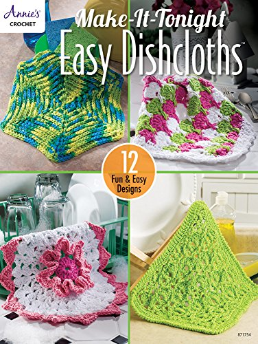 Make-It-Tonight Easy Dishcloths