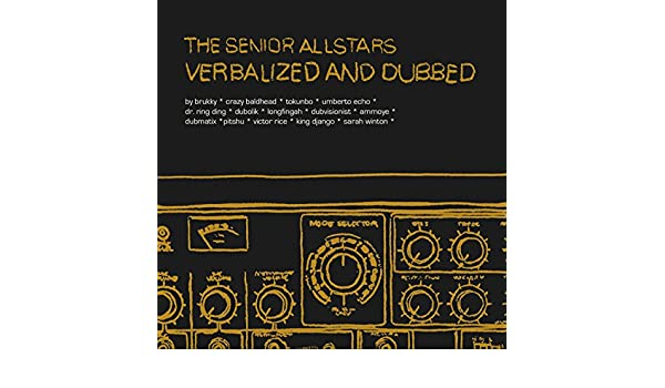 Verbalized and Dubbed by The Senior Allstars on Amazon Music