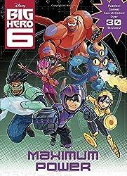 Maximum Power! (Disney Big Hero 6) (Coloring Book)
