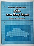 Practical Applications in Basic Auto Body Repair, Ballweber, Duane, 0136892167