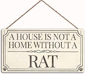 WEIMEILD A House is Not A Home Without A Rat Home Accessory Gift Sign,Family Decor Sign,Wall Door Sign,12