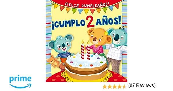 Cumplo 2 Años! (PICARONA): Amazon.es: SILVIA DACHILLE ...