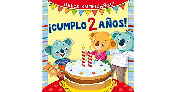 Amazon.com: Cumplo 2 anos! (Spanish Edition) (Feliz ...